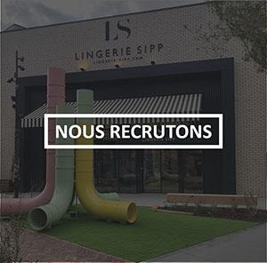 Lingerie Sipp recrute !
