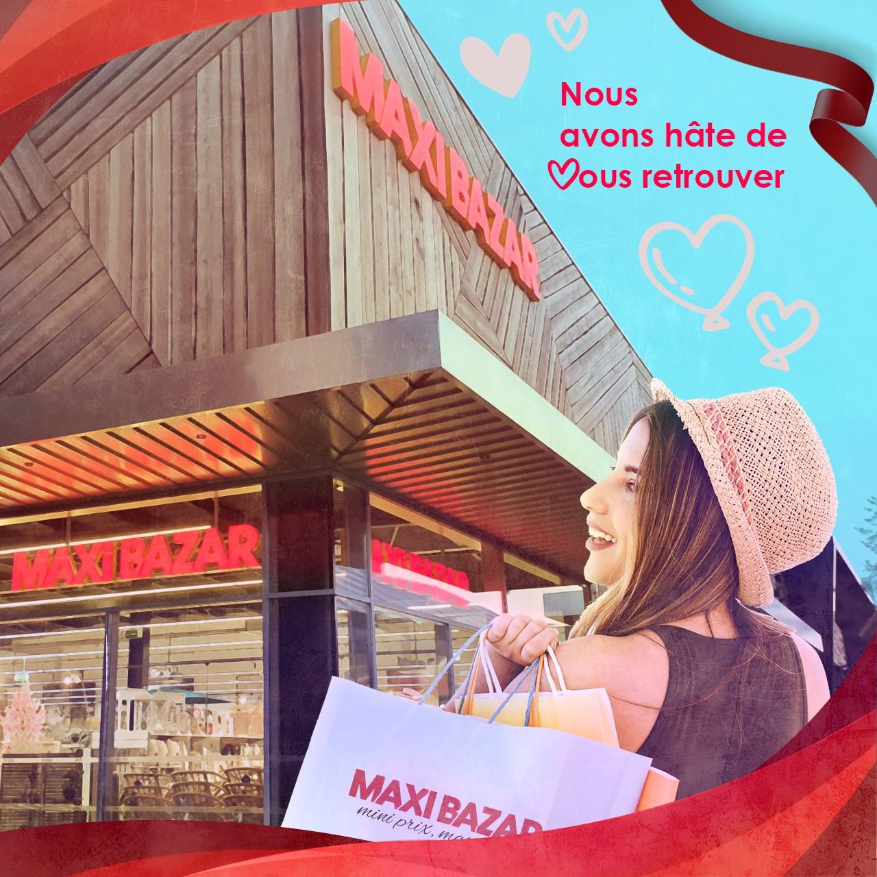 Réouverture Maxi Bazar